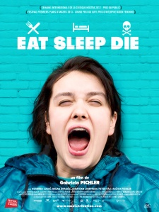 'Eat Sleep Die' movieposter BethelBoven Zin in Film
